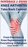 Check out our book - Knee Arthritis: Take Back Control. Available in paperback or on Kindle